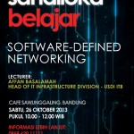 Sandiloka Belajar: Software-Defined Networking, 26 Oktober 2013