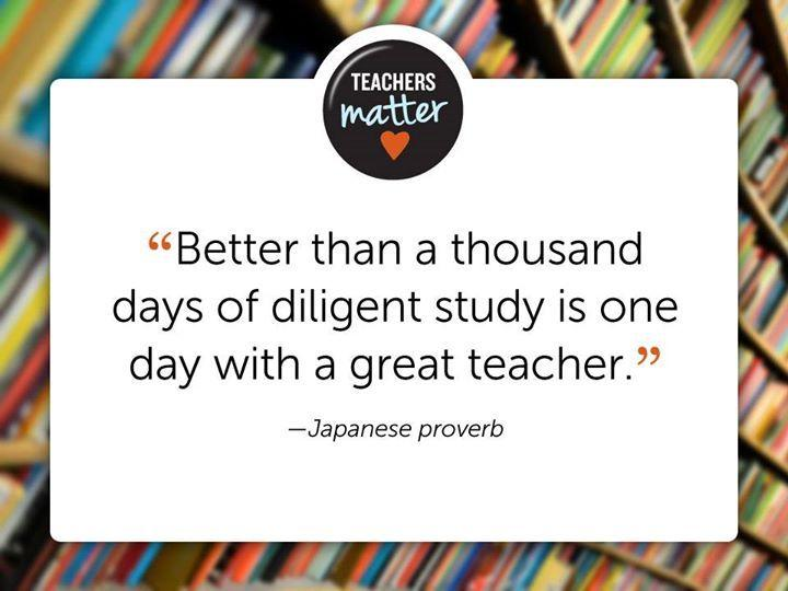 better-than-a-thousand-days-of-dilligent-study-is-one-day-with-a-great-teacher